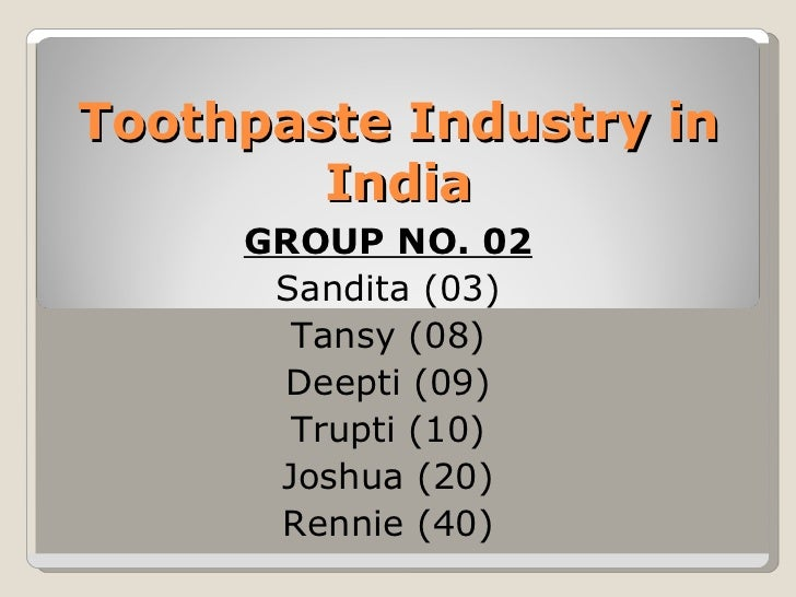 toothpaste industry in india essay Read story toothpaste market in india to 2017 by angelfadrik with 3,680 reads industry, india, analysis key players vying for market share in the oral care s.
