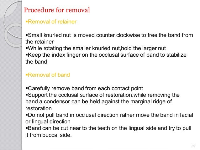 Procedure for removal Removal of retainer Small knurled nut is moved counter clockwise to free the band from the retaine...