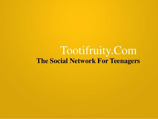 Tootifruity.Com The Social Network For Teenagers