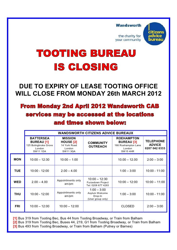 DUE TO EXPIRY OF LEASE TOOTING OFFICE WILL CLOSE FROM MONDAY 26th MARCH 2012                                WANDSWORTH CIT...