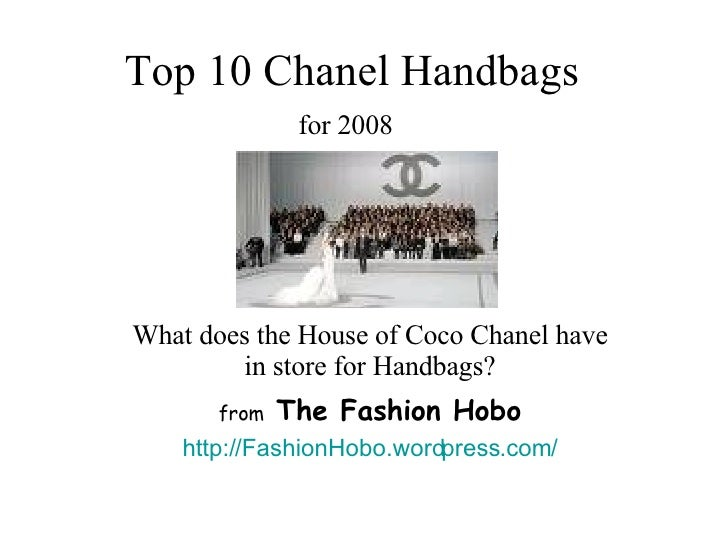 Top 10 Chanel Handbags for 2008   What does the House of Coco Chanel have in store for Handbags? from  The Fashion Hobo ht...