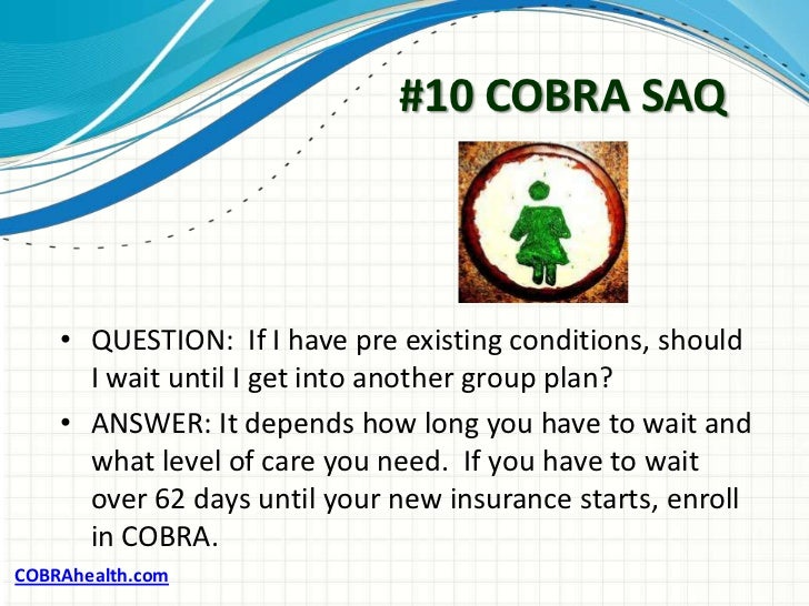 cobra insurance If the employee does not elect cobra within 60 days, coverage under the iu- sponsored health plan ends.