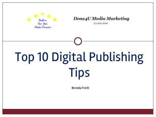 Brenda Trott Top 10 Digital Publishing Tips