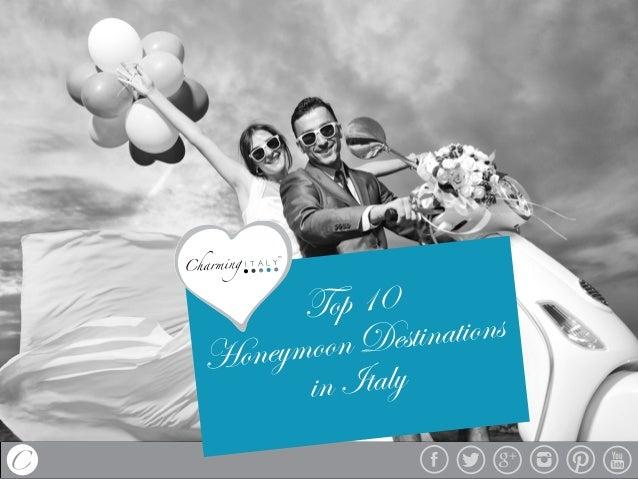 Top 10 Honeymoon Destinations in Italy
