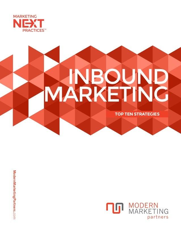 ModernMarketingPartners.com INBOUND MARKETING TOP TEN STRATEGIES