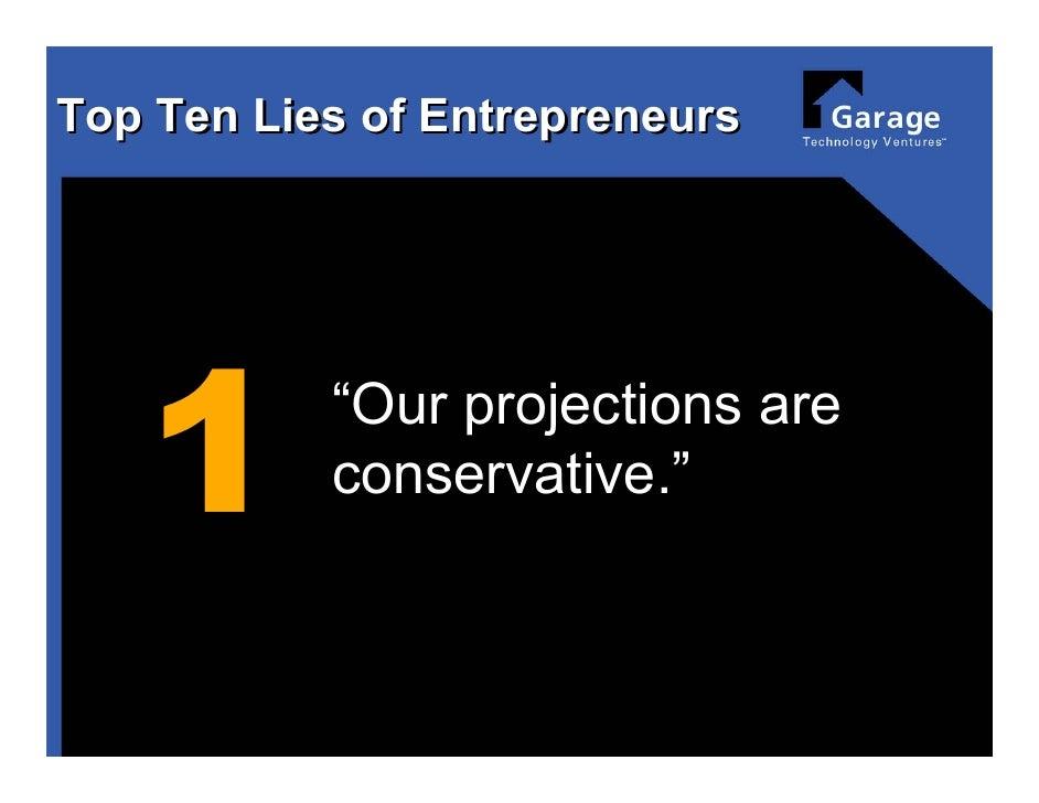 Top 10 lies of Entrepreneurs Slide 2
