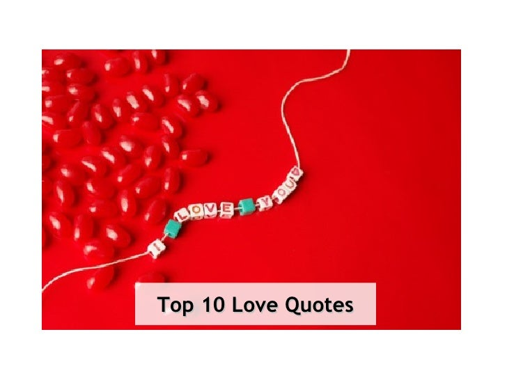 Top 10 Love Quotes
