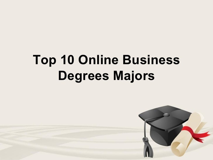 Top 10 Online Business   Degrees Majors