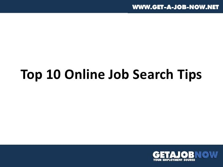 Top 10 Online Job Search Tips<br />