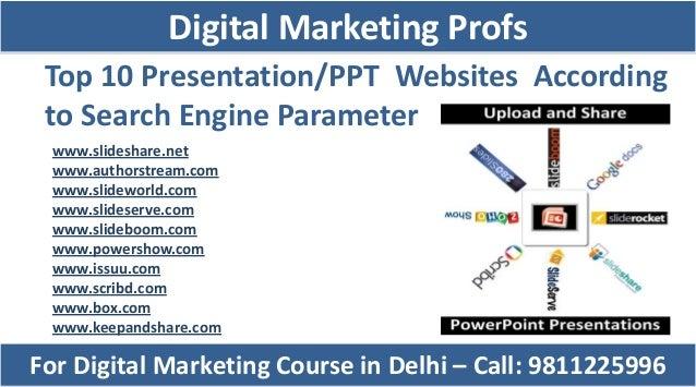Top 10 Presentation/PPT Websites According to Search Engine Parameter www.slideshare.net www.authorstream.com www.slidewor...