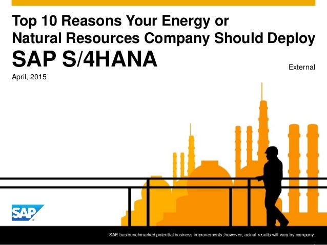 Top 10 Reasons Your Energy or Natural Resources Company Should Deploy External SAP has benchmarked potential business impr...