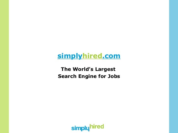 simply hired .com The World's Largest  Search Engine for Jobs