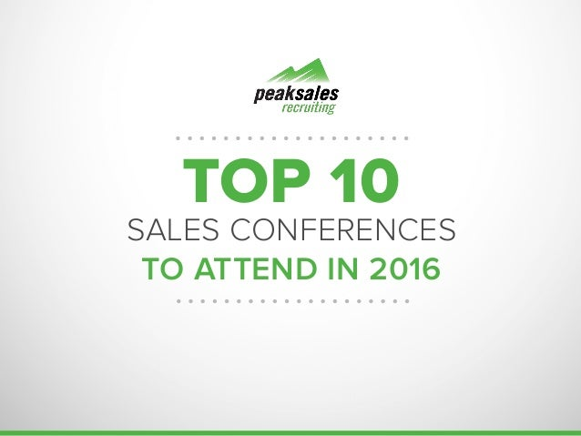 TOP 10 SALES CONFERENCES TO ATTEND IN 2016