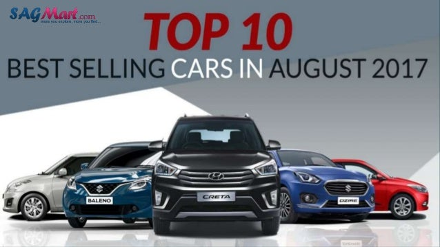 Best Selling Cars 2017 >> Top 10 Selling Cars In India New Cars In India 2017