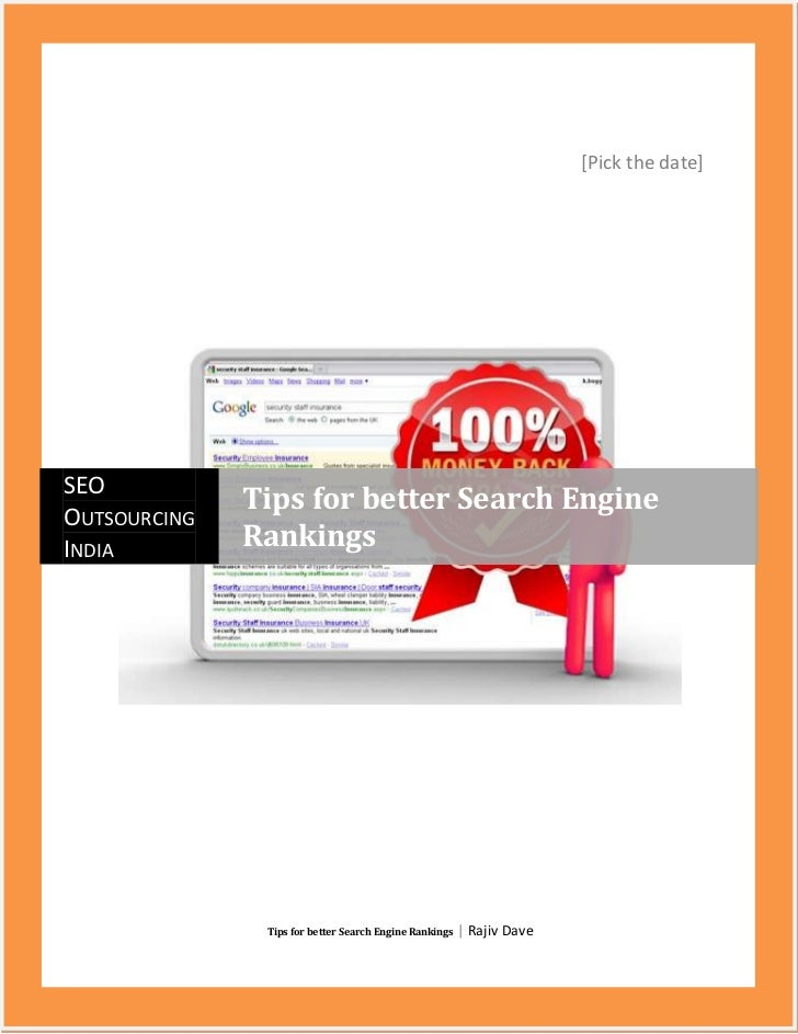 [Pick the date] Tips for better Search Engine Rankings | Rajiv DavecentercenterSEO Outsourcing IndiaTips for better Search...