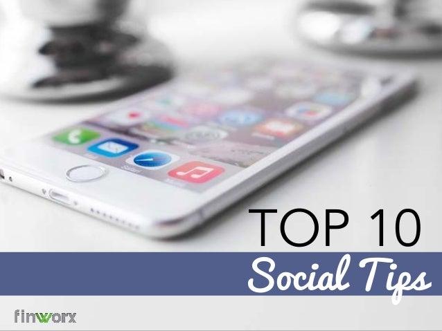 TOP 10 Social Tips