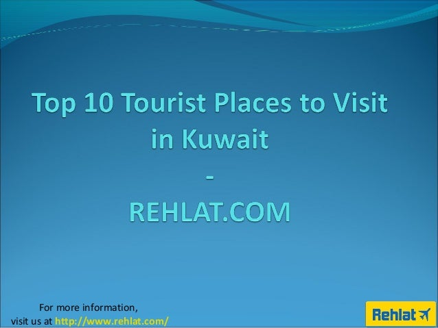 Top 10 Tourist Places To Visit In Kuwait
