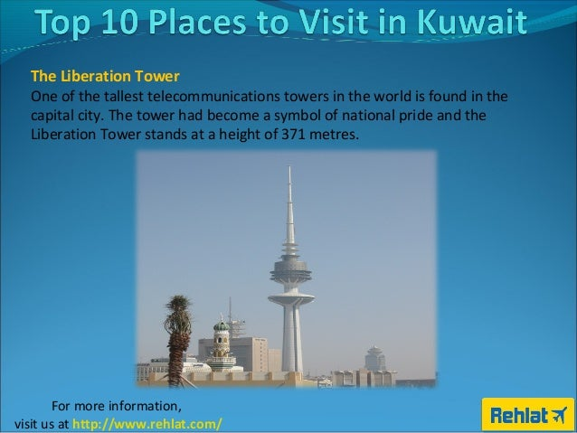 Top 10 tourist places to visit in kuwait for Top 10 places to travel to