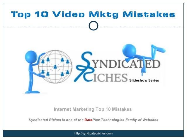 Top 10 V ideo Mktg Mistakes                                                         Slideshow Series                Intern...