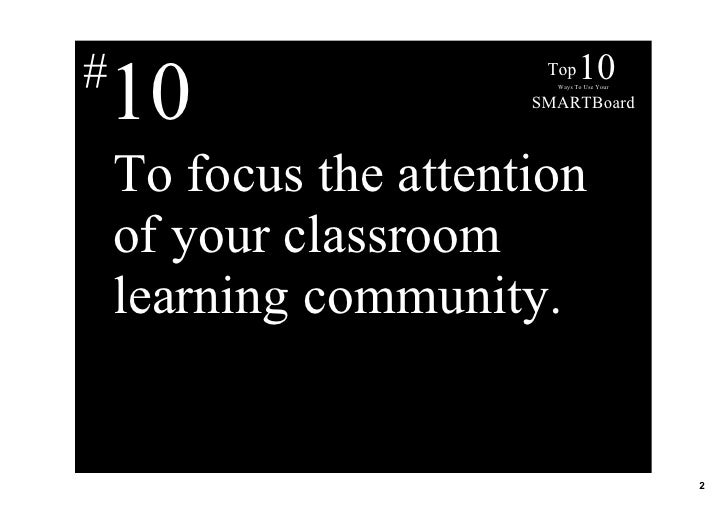 Top 10 Ways To Use Your Smart Board Slide 2