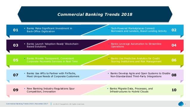 Commercial Banking Trends 2018 | November 2017 © 2017 Capgemini. All rights reserved. 2 Commercial Banking Trends 2018  B...