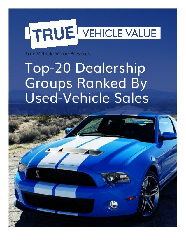 top 20 dealer groups ranked by used vehicle sales 2016. Black Bedroom Furniture Sets. Home Design Ideas
