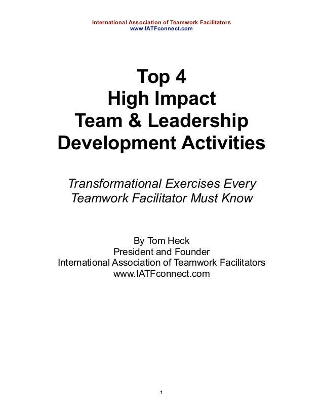 International Association of Teamwork Facilitators                      www.IATFconnect.com        Top 4     High Impact T...