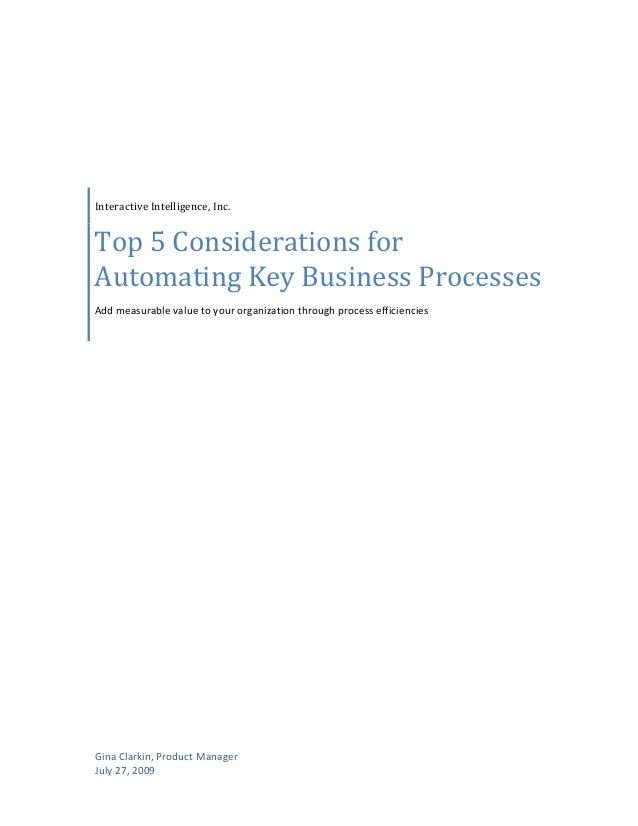 GinaClarkin,ProductManager July27,2009 InteractiveIntelligence,Inc. Top5Considerationsfor AutomatingK...
