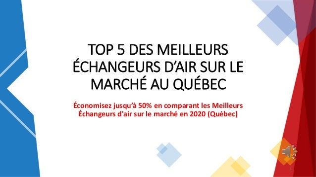 TOP 5 DES MEILLEURS ÉCHANGEURS D'AIR SUR LE MARCHÉ AU QUÉBEC Économisez jusqu'à 50% en comparant les Meilleurs Échangeurs ...