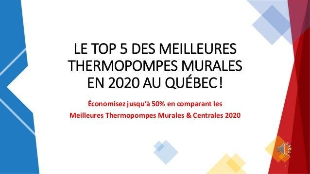 LE TOP 5 DES MEILLEURES THERMOPOMPES MURALES EN 2020 AU QUÉBEC! Économisez jusqu'à 50% en comparant les Meilleures Thermo...