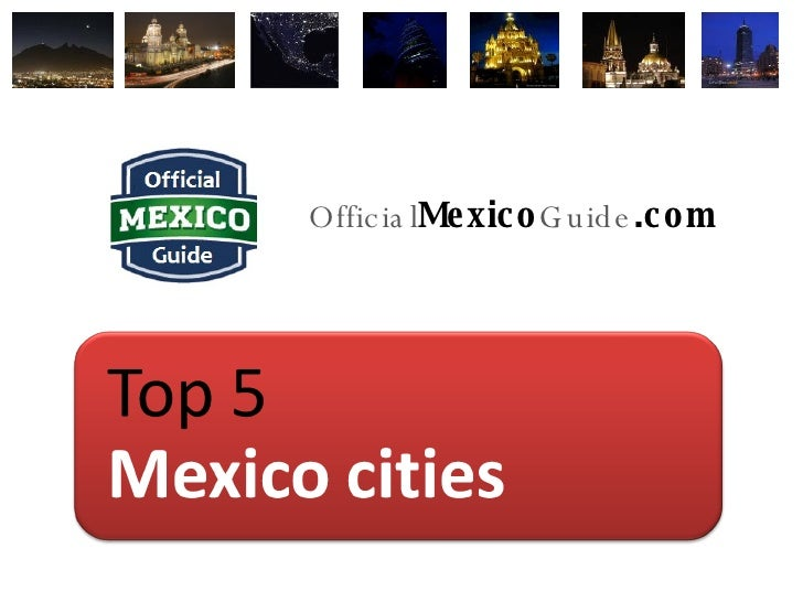 Official Mexico Guide .com
