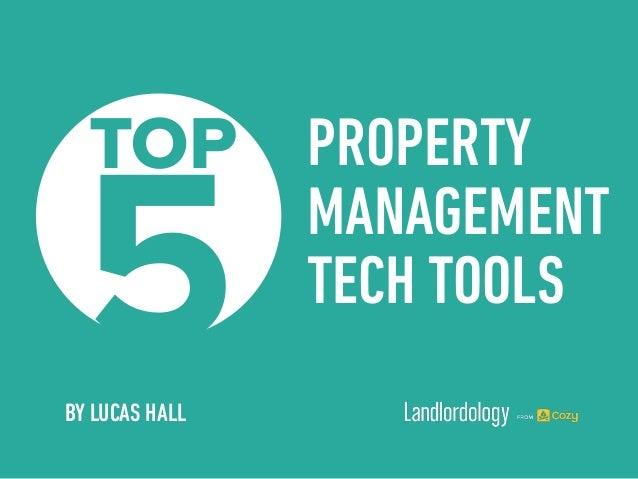Mahor Technology Management: Top 5 Property Management Tech Tools