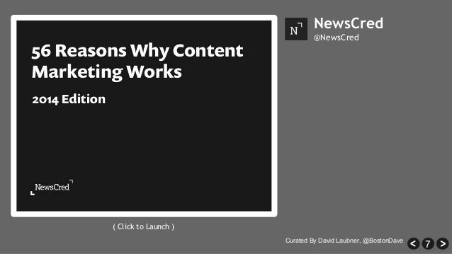 7 NewsCred @NewsCred ( Click to Launch ) Curated By David Laubner, @BostonDave