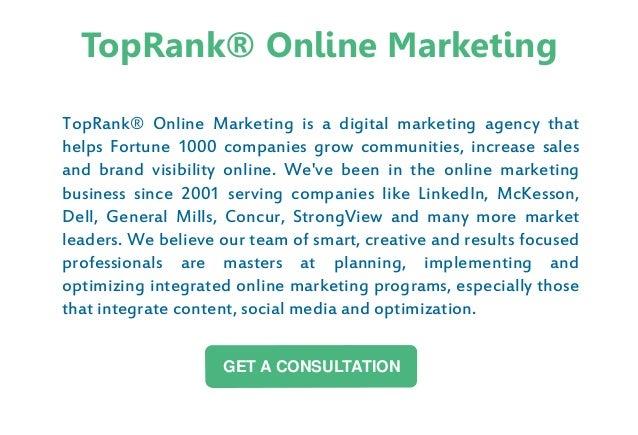 TopRank® Online Marketing is a digital marketing agency that helps Fortune 1000 companies grow communities, increase sales...