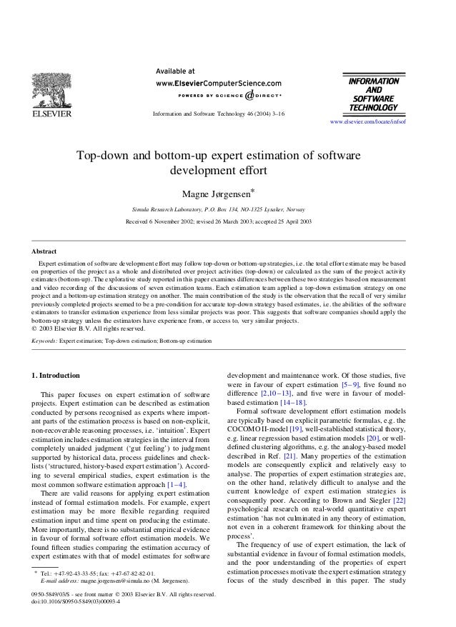 Top-down and bottom-up expert estimation of softwaredevelopment effortMagne Jørgensen*Simula Research Laboratory, P.O. Box...