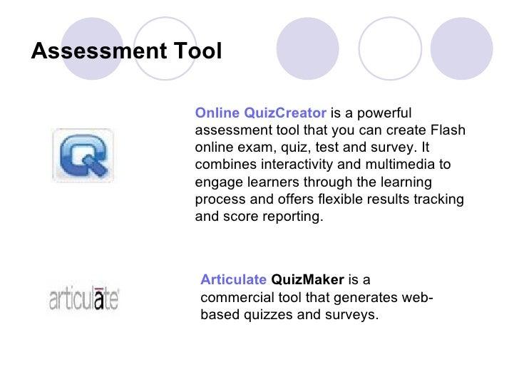 Assessment Tool   Online  QuizCreator   is a powerful assessment tool that you can create Flash online exam, quiz, test an...