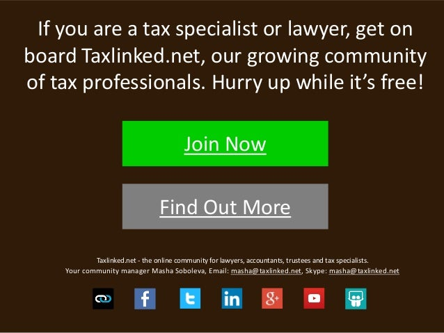 Taxlinked.net - the online community for lawyers, accountants, trustees and tax specialists. Your community manager Masha ...