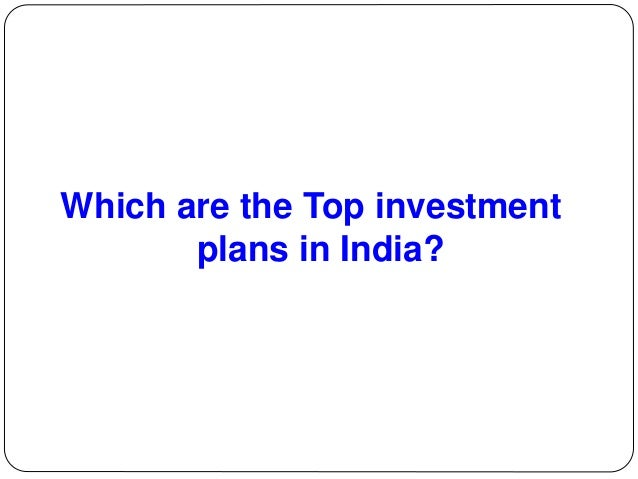 Best investment option in india 2016