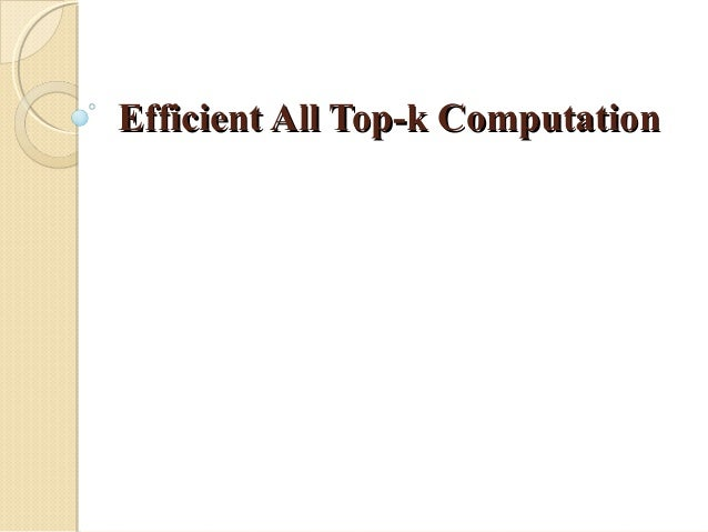 Efficient All Top-k Computation