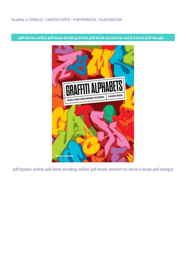 Top Pdf Ebooks Graffiti Alphabets Street Fonts From Around The Wor