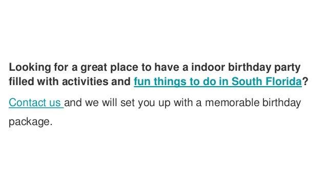 Broward County Indoor Fun Center For Kids