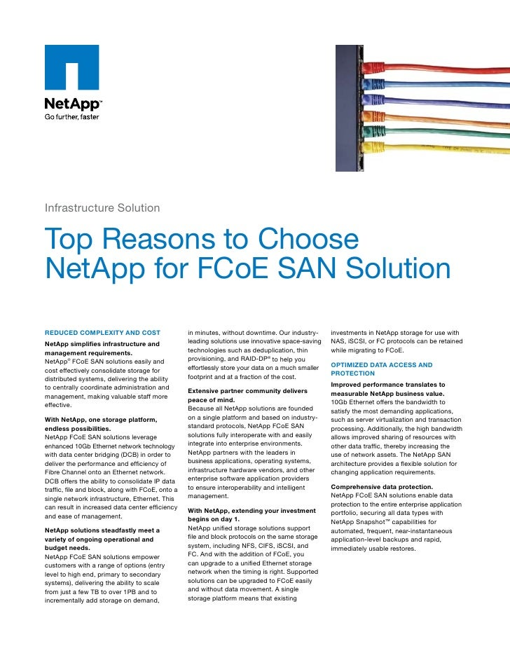 Infrastructure Solution   Top Reasons to Choose NetApp for FCoE SAN Solution Reduced complexity and cost                  ...