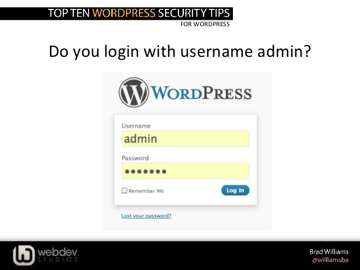 FOR WORDPRESSDo you login with username admin?
