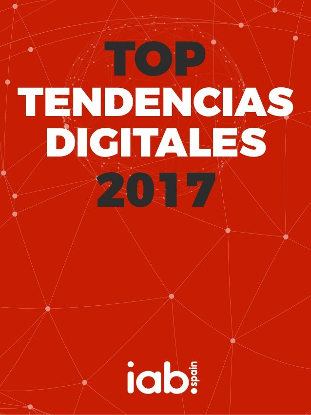 TOP TENDENCIAS DIGITALES 2017