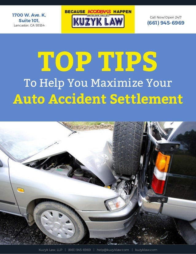 Top Tips To Help You Maximize Your Auto Accident Settlement