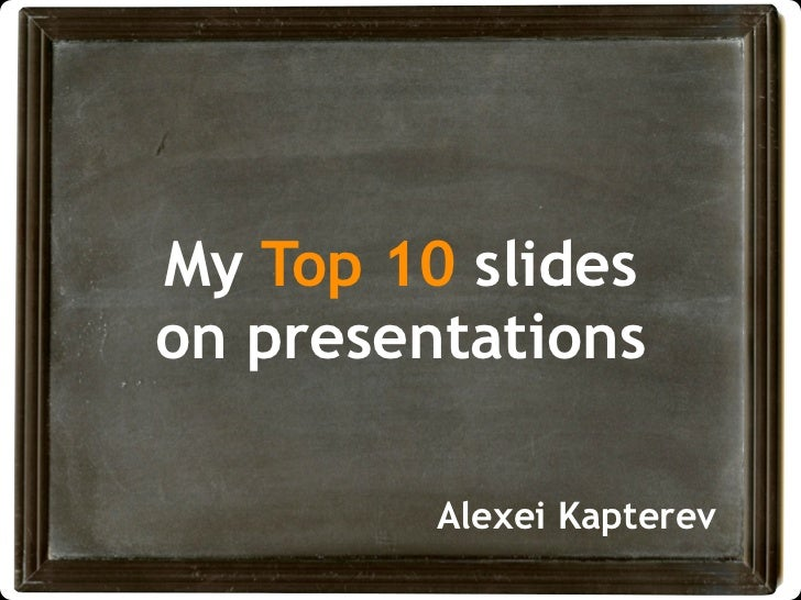 my top 10 slides on presentations