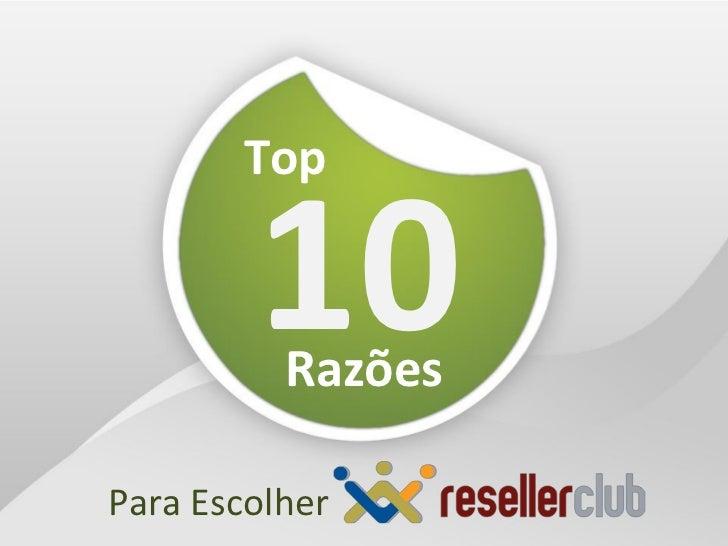 Top        10RazõesPara Escolher