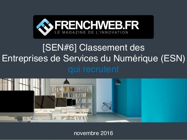 [SEN#6] Classement des Entreprises de Services du Numérique (ESN) qui recrutent novembre 2016