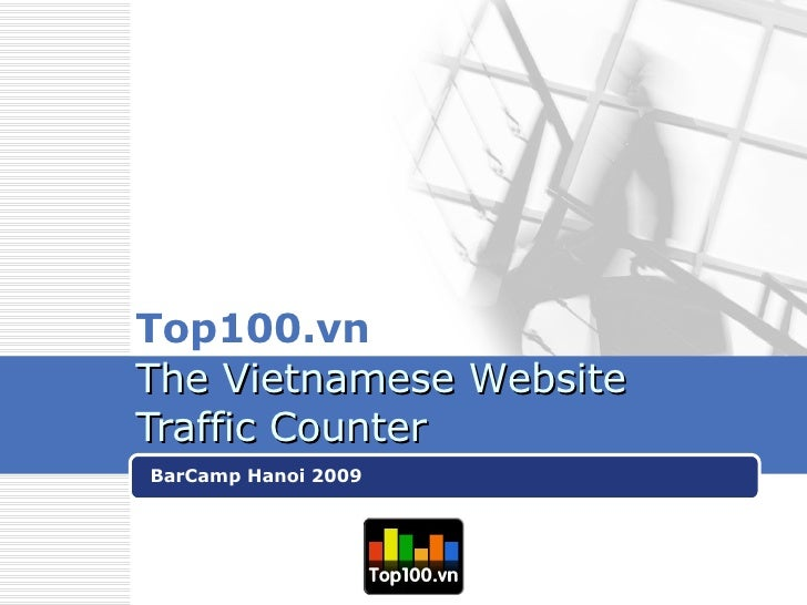 Top100.vn   The  Vietnamese  W ebsite  Traffic   C ounter BarCamp Hanoi 2009