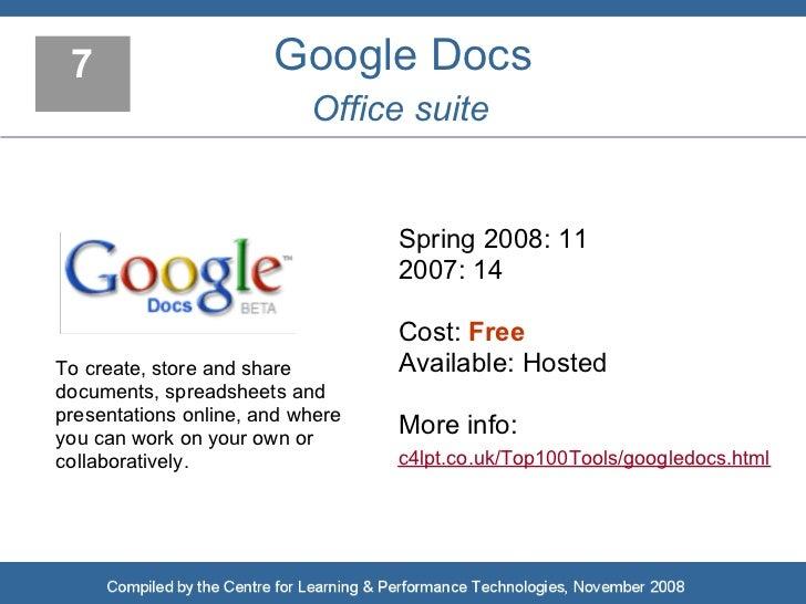 7                     Google Docs                            Office suite                                     Spring 2008:...